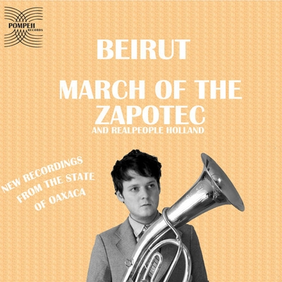 beirut-march-of-the-zapotec